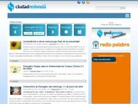Ciudadredonda.org - Ciudad Redonda - lo que necesitas para alimentar tu Fe