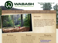 Wabash County Solid Waste Management | Wabash County, Indiana | Supporting and advancing environmental initiatives that lead to cost-effective integrated solid waste management strategies in Wabash County, emphasizing waste reduction, reuse, and recycling