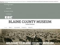 blainecountymuseum.com