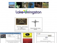 All things Lake Livingston, Lake Livingston Real Estate;the Lake Livingston Recreational Home page dedicated to Jesus Christ our Lord.