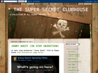* THE SUPER SECRET CLUBHOUSE