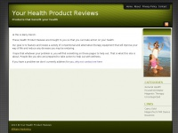 yourhealthproductreviews.com