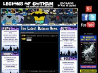 Legions Of Gotham - The Batman Homepage - Batman Fansite - The Batman Authority - Batman Collector - Batman Collector Website - Batman Collecting - Legionsofgotham.org - Top #1 Batman Website - Batman News & Rumors - Batman Film News - Batman Movie News - Dc Comics Movie News - Batman Toys News - Mattel Batman Toys - Dark Knight News - Batman Fast Food Happy Meal Toys - Batman Blu-Ray - Dark Knight Blu-Ray - Batman: Brave and the Bold Cartroon News - Batman Fans Message Board - Batman Begins - Batman Cartoo