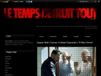 Le Temps Détruit Tout - Gaspar Noe Database - The first website totally dedicated to Gaspar Noe's movies - unofficial website, since May 1st, 2003