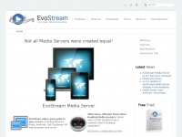 EvoStream | Your media. Delivered anywhere.