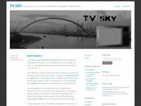 TV sky | Joyeux boxon avec des morceaux d'informatique, de politique et d'histoire dedans.