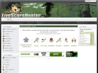 Livescorehunter.com - LiveScoreHunter - Live Results, Live Scores, Live Streaming Video, P2P Links,  Scoreboards, Live Tickers, LiveScore - LiveScoreHunter Home