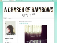 A-chaser-of-rainbows.blogspot.com
