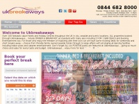 Ukbreakaways.com - Short Breaks in the UK | UK Short Breaks - Enjoy More for Less!