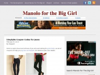 Manolo for the Big Girl: Fashion, Lifestyle, and Humor for the Plus-Sized Woman
