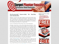 Target Plantar Fasciitis and Posterior Tibial Tendonitis