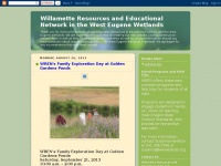 Willamette Resources and Educational Network       in the West Eugene Wetlands