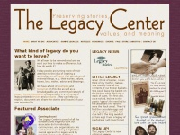The Legacy Center - Preserving Stories, Values, and Meaning