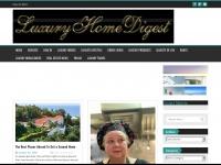 luxuryhomedigest.com