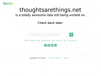 Thoughtsarethings.net