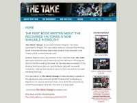 The Take - A documentary film by Avi Lewis and Naomi Klein : home