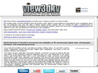 View3d.TV Stereoscopic 3D video, animation, photography, and virtual sets technology  Contact: Daniel Sternklar , dan@view3d.tv