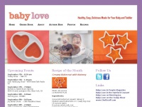 Baby Love - Healthy, Easy, Delicious Meals for Your Baby and Toddler