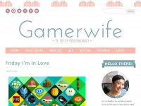 Gamerwife - Video Games & The Indie Lifestyle