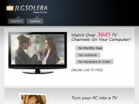 Jlgsolera.com - ONLINE TV, Movies, tv, web tv list Internet, Television, Network, Windows Media, Internet Television, Internet TV, On-Demand TV, interactive TV, Internet Broadcasting, webtvlist