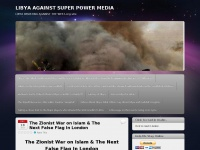 LIBYA AGAINST SUPER POWER MEDIA | LIBYA RESISTING AGAINST THE WEST.org site
