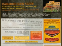CARIBOU GUN CLUB  hunting preserve * Le Sueur, MN HUNT * SHOOT * HANG OUT! CLUBHOUSE: 507-665-3796 * RANDY: 507-381-2962