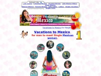 Vacations to Mexico - Singles Vacations to Mexico vacations and tour packages to meet single mexican women vacations